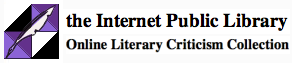Browse the Internet Public Library for Criticism and Authors by Literary Period.