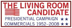 Supported by a grant from the Verizon Foundation, the Living Room Candidate contains more than 300 commercials from every presidential election since 1952.